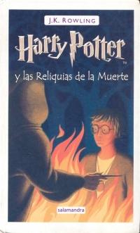 Harry Potter y las Reliquias de la Muerte (J. K. Rowling)